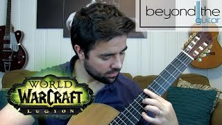 World of Warcraft: Legion - Anduin Theme Classical Guitar Cover