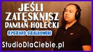 Jeśli zatęsknisz – Damian Holecki (cover by Ryszard Szalkowski) #1485