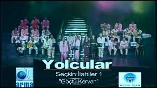 Gambar cover Yolcular - Göçtü Kervan (Official Video)