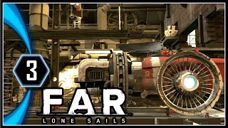 FAR: Lone Sails Gameplay PC - The Blue Isles Workshop [Part 3]