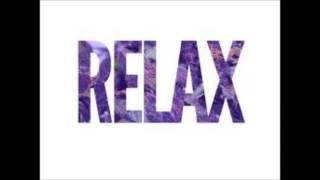Relax - FBVP AK, FBVP DOON, & GXXD GXXN