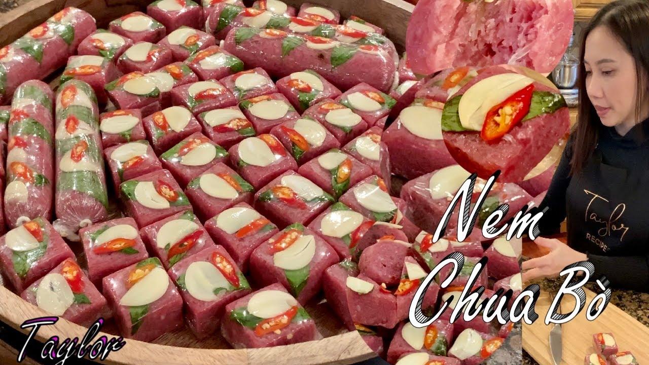 Nem Chua Bò - Cách  Làm Nem Chua Bò Đơn Giản Chuẩn Vị Dai Giòn Và Rất Ngon - Fermented Beef - Taylor