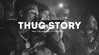 [Free]Thug Story(Nba YoungBoy x Omb Pezzy Type Beat 2018)(Prod. By Jay Bunkin)