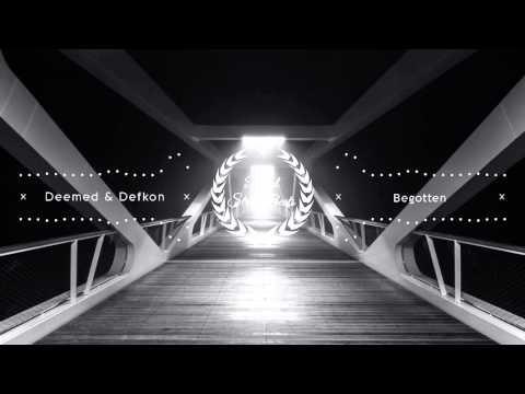 Deemed & Defkon - Begotten