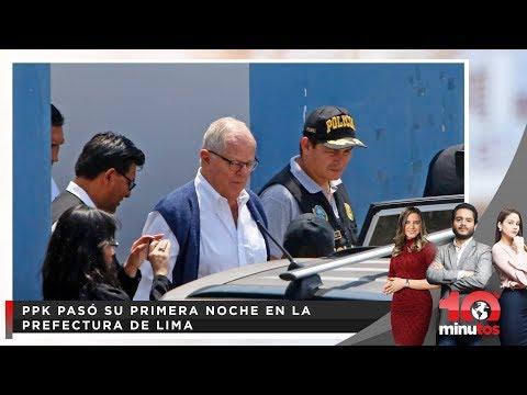 PPK pasó su primera noche en la Prefectura de Lima | 10 Minutos Matinal