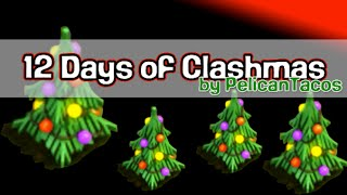 12 Days of Clashmas Clash of Clans Song Parody Merry Christmas!
