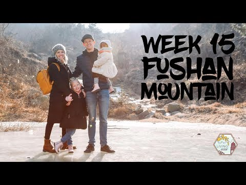 Week 15: Fushan Mountain, QingDao, China - Living Asian