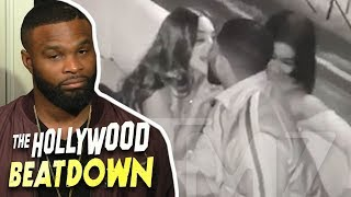 Tyron Woodley Reacts to Tristan Thompson Cheating Video | The Hollywood Beatdown