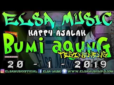 HAPPY AJALAH ELSA MUSIC BUMI AGUNG 2019