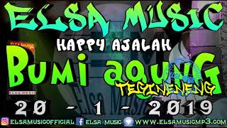 HAPPY AJALAH ELSA MUSIC BUMI AGUNG 2019