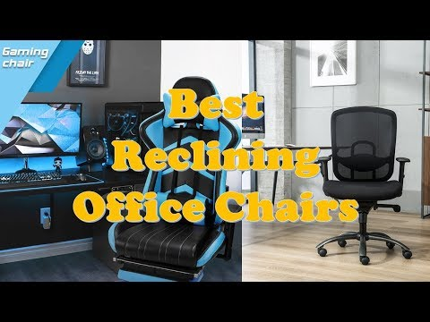 best reclining office chair review 2017 worldnews