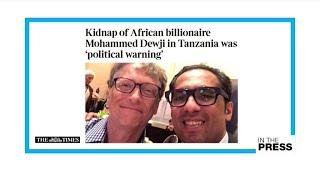 Was Tanzanian billionaire