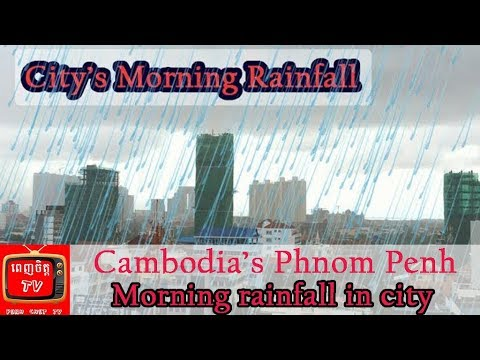 Good Morning! Phnom Penh Rainfall – Rainfall – Sep 28, 2017
