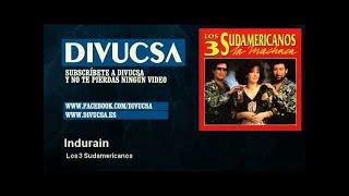 Los 3 Sudamericanos - Indurain - Divucsa