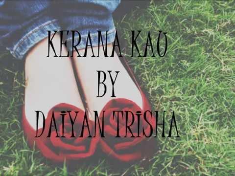 Kerana Kau by Daiyan Trisha (LIRIK)