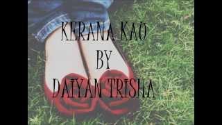 Repeat youtube video Kerana Kau by Daiyan Trisha (LIRIK)
