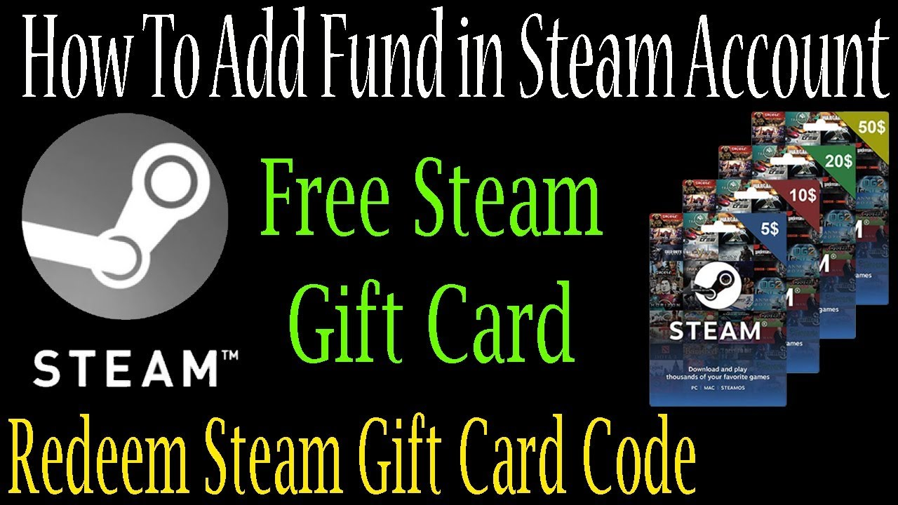 How To Add Fund In Steam Account - Steam Gift Card Code ...