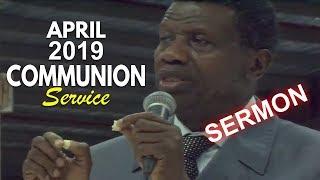 Pastor EA Adeboye Sermon  RCCG April 2019 HOLY COMMUNION SERVICE