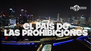 Las leyes (algunas absurdas) de Singapur | Singapur #5