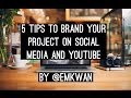 5 Tips To Brand Your Project Or YOU Online