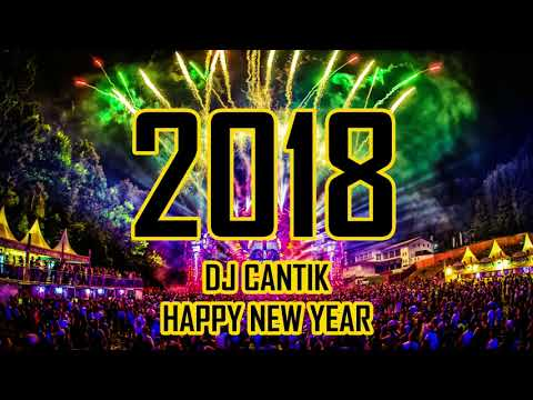 DJ SLOW TAHUN BARU 2018 - DJ SANTAI HAPPY NEW YEAR 2018