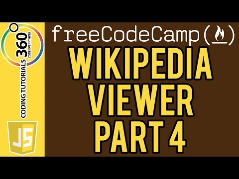 Build a Wikipedia Viewer Part 4: Free Code Camp