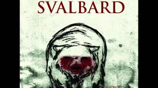 Svalbard - Gone Tomorrow(FULL EP)