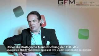 Exklusiv-Interview mit Jan Webering, Sevenval, zur Neustrukturierung der YOC AG