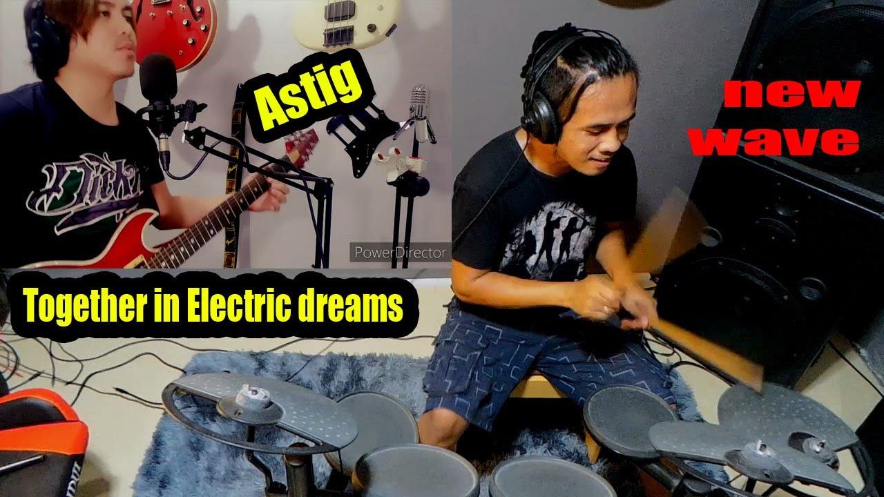 Together in Electric dreams ang galing ng kajamming natin ngayon