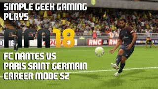 Fifa 18 career mode, s2, ligue 1: fc nantes vs paris saint-germain