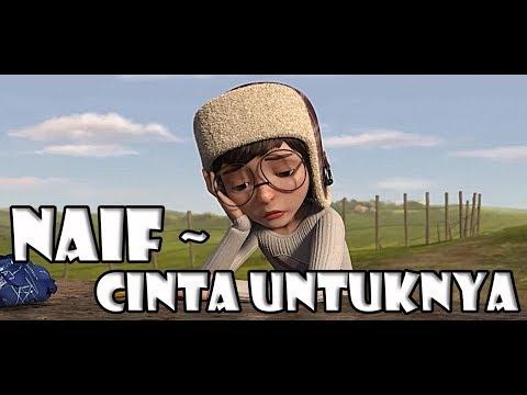 Naif - Cinta Untuknya ( Animated Video )
