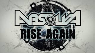 ABSOLVA : Rise Again (OFFICIAL VIDEO)