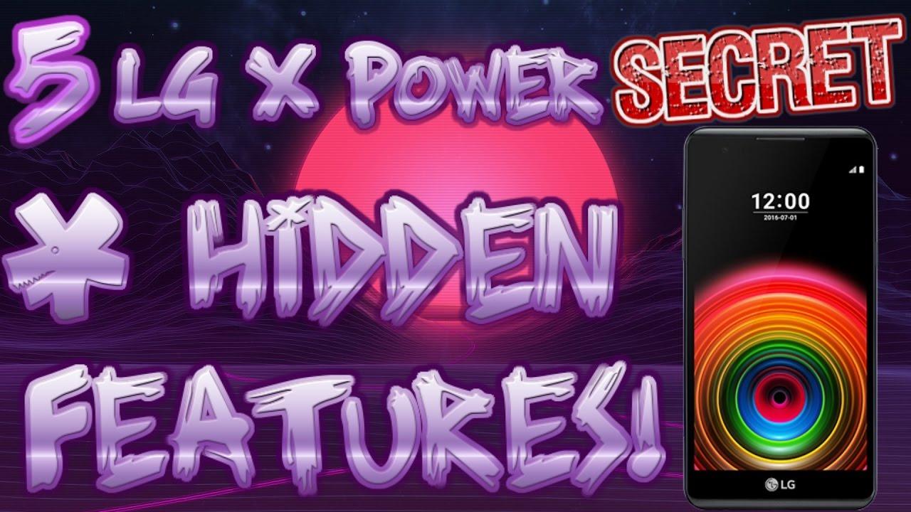 5 Secret & Hidden LG X Power Features
