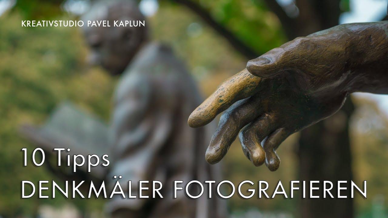Tipps Beim Fotografieren 10 tipps denkmäler fotografieren
