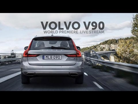 Volvo V90 unveil - live from the world premiere in Stockholm