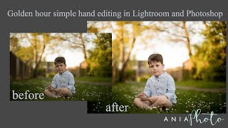 Golden hour simple hand editing in Lightroom and Photoshop