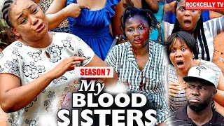 MY BLOOD SISTER (SEASON 7) - NEW MOVIE ALERT! - Racheal Okonkwo LATEST 2020 NOLLYWOOD MOVIE || HD
