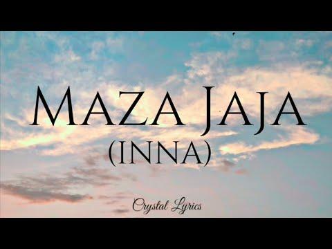 INNA - Maza Jaja (Lyrics)