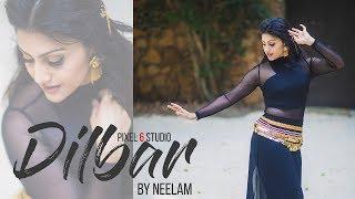 vuclip DILBAR |Satyameva Jayate| Choreography by Neelam | Pixel 6 Studio