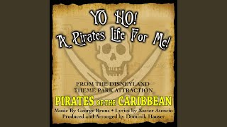 Play Yo Ho (A Pirate's Life For Me) - From Pirates of the Caribbean