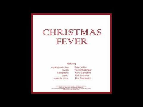 Christmas Fever  Robb Vallier melodys by Ron Skerkavich
