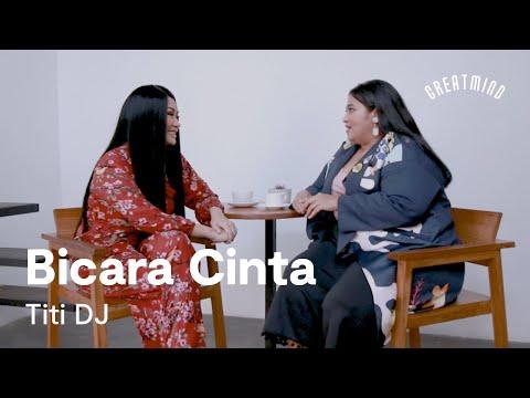Titi DJ: Bicara Cinta (Part 6)