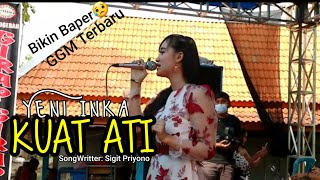 Kuat Ati (TTM Akustik Ft Andien) Cover Yeni Inka  Girap Girap Musik Terbaru