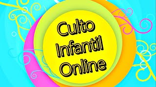 #7 UCP IPB Mamborê | Culto Infantil Online