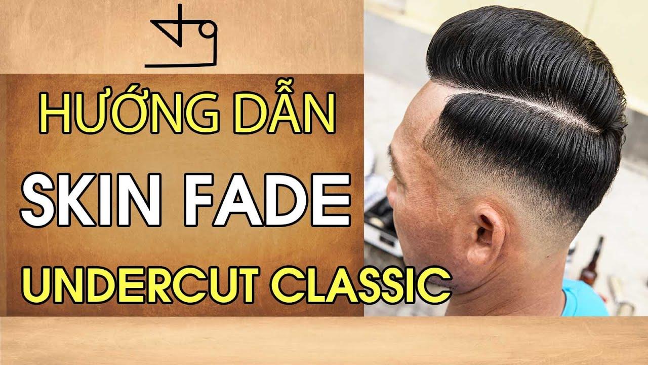 Hướng Dẫn Skin Fade Kiểu Tóc Undercut Classic Cho RAPPER TIẾN ĐẠT in TƯỜNG BARBER   Những kiểu tóc nam dẫn đầu xu hướng