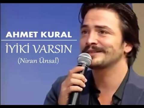 Ahmet Kural - İyiki Varsın