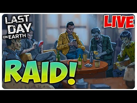 DAM RAID | Last Day on Earth [LIVE#105]
