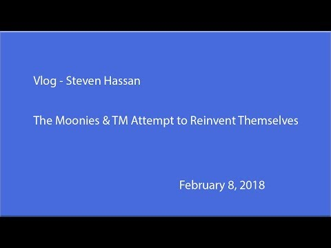 The Moonies and TM Attempt to Reinvent Themselves - Freedom of Mind