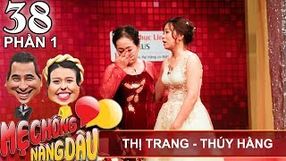 The bride is opposed for having the same surname &birthday with husband|Thi Trang-Thuy Hang|MCND#38