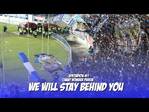 Bomber Persib We Will Stay Behind you [Bomber pagaden barat]